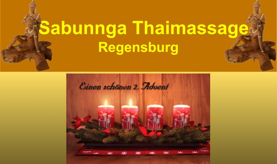 Der 2. Advent mit Sabunnga Thai Massage Regensburg