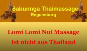 Sabunnga Thaimassage Regenburg Lomi Lomi Nui Massage kommt nicht aus Thailand