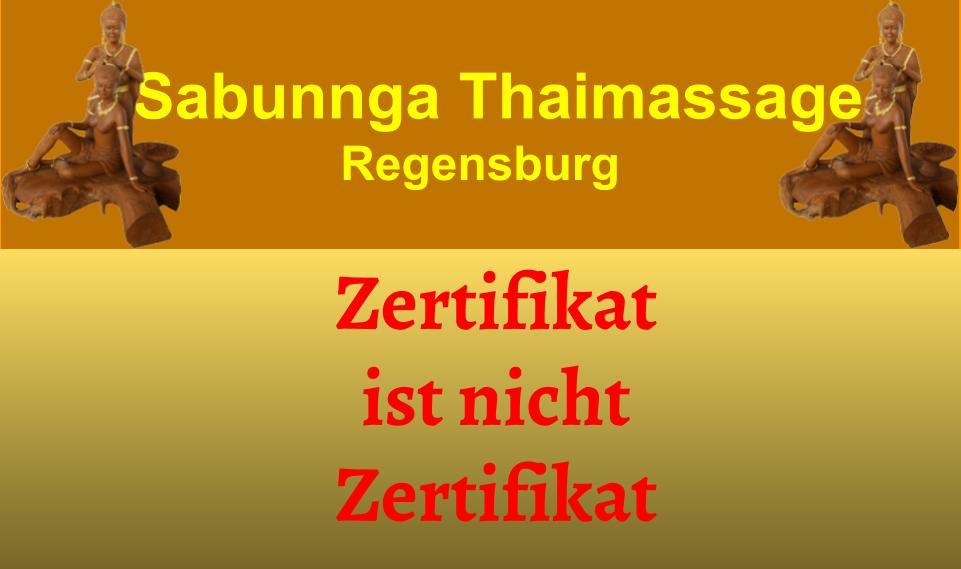 tong tha imassage regensburg Sabunnga Thaimassage Regensburg Zertifikat ist nicht Zertifikat nicht bei Sabunnga Thaimassage
